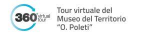 """Tour virtuale del Museo del Territorio """"O. Poleti"""""""